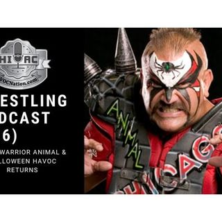 HIAC Wrestling Podcast (496): Road Warrior Animal and Halloween Havoc Returns