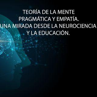 Teoría de la mente, pragmática y empatía.