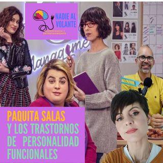 Paquita Salas y los trastrornos de personalidad funcionales