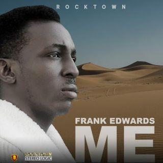 Frank Edwards – ME.mp3
