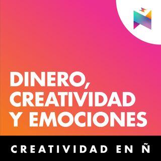 E04 • Dinero, creatividad y emociones • Culturizando