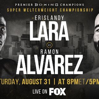 Preview Of World Title Bout Headlined By Erislandy Lara Vs Ramon Alvarez