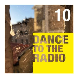 Dance to the Radio con Federica Romano | episodio_10