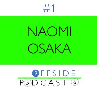 #1 - Naomi Osaka