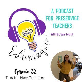 Tips for New Teachers E32