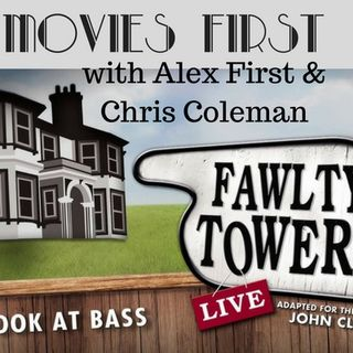 Movies First with Alex First & Chris Coleman - Basil's Back!