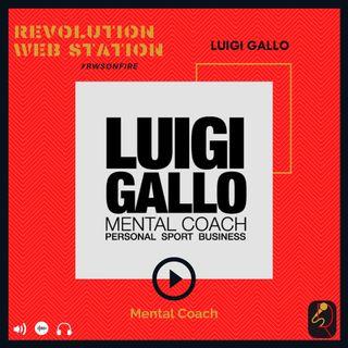 INTERVISTA LUIGI GALLO - MENTAL COACH