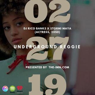Underground Reggie Interview With Stormi Maya (2.27.19)