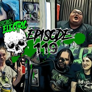 Necro Electric EP 119 | Punk rock art with guest The Goon Squad