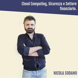 Cloud Computing, Sicurezza e Settore Finanziario