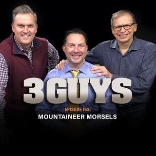 Mountaineer Morsels  with Tony Caridi, Brad Howe and Hoppy Kercheval