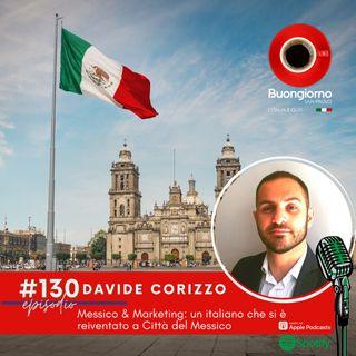 #130 Messico & Marketing: Un italiano che si è reinventato a Città del Messico