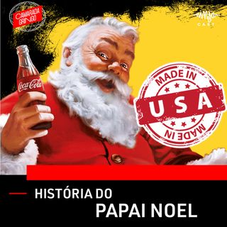 História do Papai Noel - A Invenção e a Exportação do Mito Natalino
