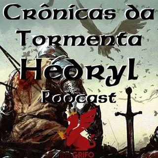 069: Crônicas da Tormenta -  Hedryl