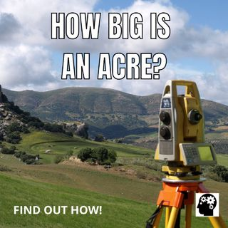 How Big Is An Acre Land?