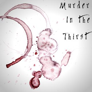 Murder in the Thirst | Podcast Trailer