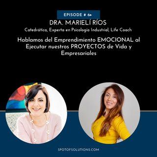 Dra. Marielí Ríos - Experta en Emprendimiento Emocional E6