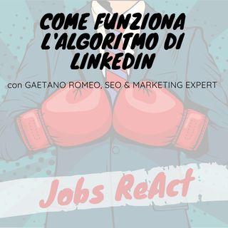 JR 26 | Come funziona l'algoritmo di LinkedIn - con Gaetano Romeo
