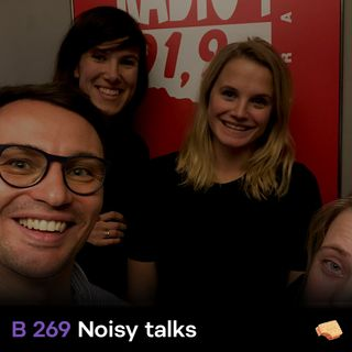 BITES 269 Noisy Talks