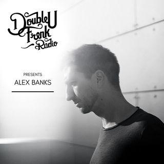 DUF Radio presents Alex Banks