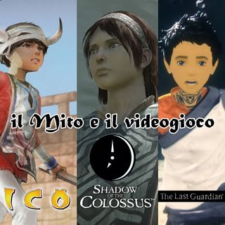 La Mitologia nel Videogioco: ICO, Shadow of the Colossus e The Last Guardian - SPECIAL COGITO