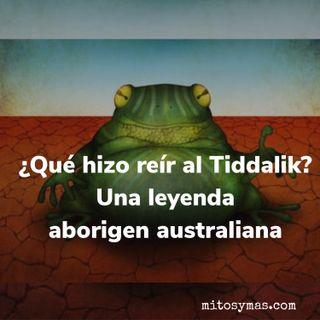 ¿Qué hizo reír al Tiddalik? Una leyenda aborigen australiana.
