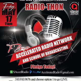 Accelerated Radiothon 5/17/19 Part 2
