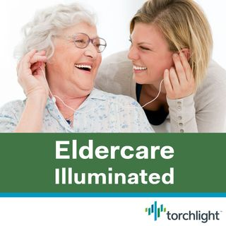 Welcome to Season 3 of Eldercare Illuminated!