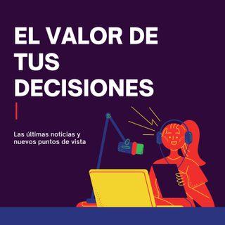 El valor de tus decisiones