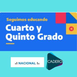 Educar Cuarto y Quinto Grado - Radio Nacional - CADERO