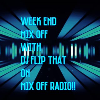 Week End Mix Off 9/4/20 (Live DJ Mix)
