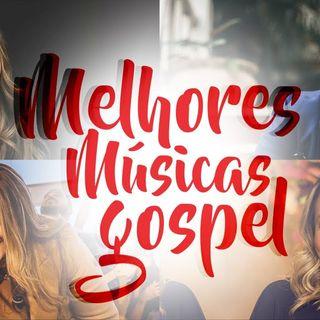 Louvores Mais Tocados! Músicas Gospel Mais Tocadas 2020 (Julho e Junho) - Louvores e Hinos mais tocados, ouvidos de Maio 2020! PARTE 11!!