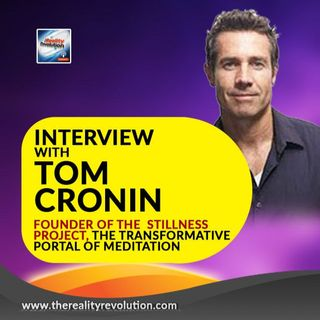 Interview With Tom Cronin The Founder Of The Stillness Project How Meditation Can Save The World