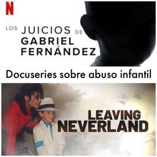 Episodio 9 Los juicios de Gabriel Fernández y Dejando Neverland Docuseries