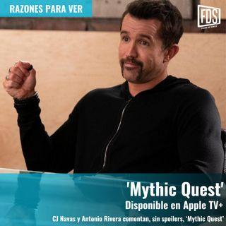 Razones para ver   'Mythic Quest'