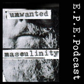 EPEPodcast- a podcast about masculinity