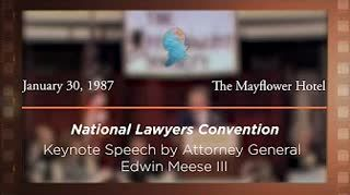 Banquet Speech by Attorney General Edwin Meese III [Archive Collection]