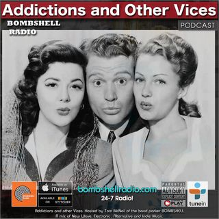 Addictions and Other Vices 637 - Bombshell Radio - Whistleblower!