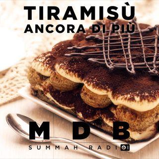 "MDB Summah Radio | Ep. 41 ""Tiramisù (ancora di più!)"" [trailer]"