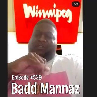 WR539: Badd Mannaz