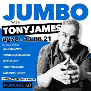 Jumbo Ep:272 - 23.06.21 - Podcast In His Car