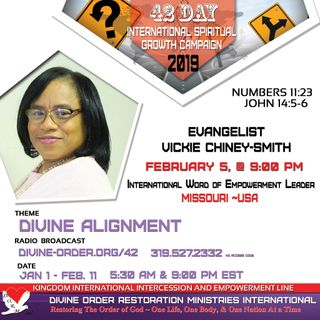 The Sovereign God who set us free!!! |Evangelist Vickie Chiney-Smith | 42 Day Divine Alignment