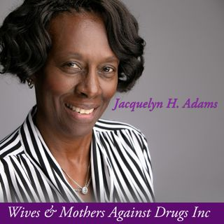 EP1_Intro_Wife & Mothers Agians Drugs