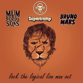 Kill_mR_DJ - Lock The Logical Lion Man Out (Mumford and Sons vs Supertramp vs Bruno Mars)