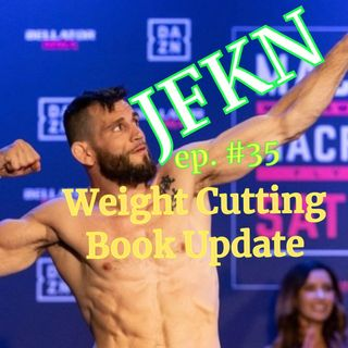 Jon Fitch Know Nothing: Weight Cutting Book Update