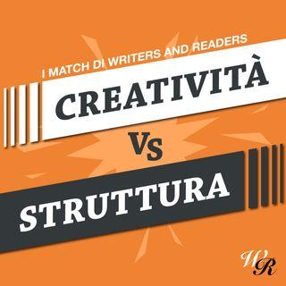 #2. CREATIVITA' vs STRUTTURA