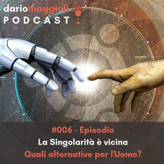 La Singolarità è vicina - Quali alternative per l'Uomo?