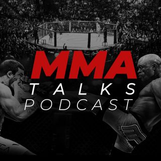 MMA Talks Podcast #40 - Mara Borella e UFC Rio Rancho