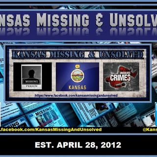 Kansas Missing & Unsolved Podcast, EP 1