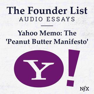 The Founder List: Yahoo Memo: The 'Peanut Butter Manifesto' (Famous Memos)